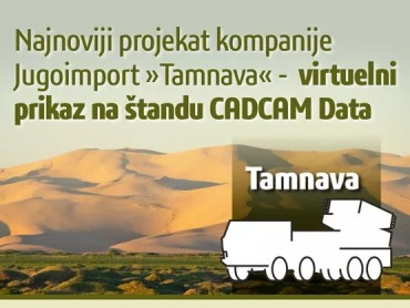 CADCAM DATA Predstavlja najnoviji projekat kompanije Jugoimport, pod nazivom Tamnava - Virtuelna realnost